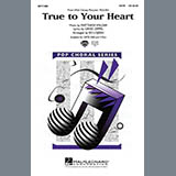 Download or print True To Your Heart (from Mulan) (arr. Ed Lojeski) Sheet Music Notes by 98 Degrees & Stevie Wonder for SATB Choir