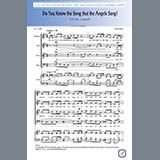 Download or print Do You Know The Song That The Angels Sang Sheet Music Notes by A.P. Cobb and John Milne for SATB Choir