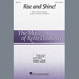 Download or print 'Rise And Shine! (arr. Rollo Dilworth) Sheet Music Notes by African-American Spiritual for SATB Choir