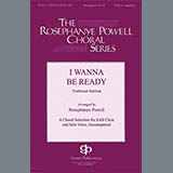 Download or print I Wanna Be Ready (arr. William C. Powell) Sheet Music Notes by African-American Spiritual for SAB Choir