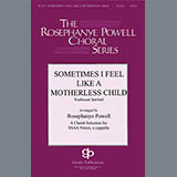 Download or print Sometimes I Feel Like A Motherless Child (arr. Rosephanye Powell) Sheet Music Notes by African-American Spiritual for SSA Choir