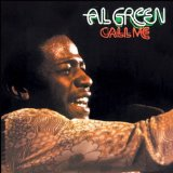 Download Al Green Call Me (Come Back Home) Sheet Music arranged for Piano, Vocal & Guitar (Right-Hand Melody) - printable PDF music score including 8 page(s)