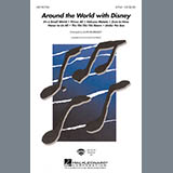 Download Alan Billingsley Around The World With Disney (Medley) Sheet Music arranged for 3-Part Mixed Choir - printable PDF music score including 29 page(s)