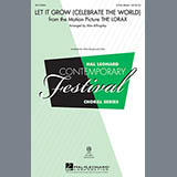 Download John Powell Let It Grow (Celebrate The World) (arr. Alan Billingsley) Sheet Music arranged for 3-Part Mixed - printable PDF music score including 13 page(s)