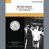 Download Alan Menken Be Our Guest (from Disney's Beauty And The Beast) (arr. Steve Delehanty) Sheet Music arranged for SATB Choir - printable PDF music score including 6 page(s)