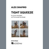 Download or print Tight Squeeze - Suspended Cymbal/Cowbell Sheet Music Notes by Alex Shapiro for Concert Band