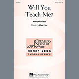Download Allen Pote Will You Teach Me? Sheet Music arranged for 3-Part Treble - printable PDF music score including 8 page(s)