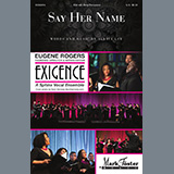 Download or print Say Her Name Sheet Music Notes by Alysia Lee for SSA Choir