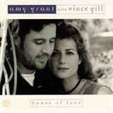 Download Amy Grant with Vince Gill House Of Love Sheet Music arranged for Piano, Vocal & Guitar (Right-Hand Melody) - printable PDF music score including 6 page(s)