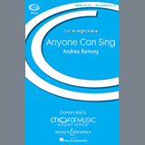 Download Andrea Ramsey Anyone Can Sing Sheet Music arranged for SSA Choir - printable PDF music score including 10 page(s)