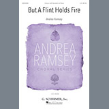Download or print But A Flint Holds Fire Sheet Music Notes by Andrea Ramsey for Unison Choral