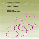 Download or print Hava Nagila - 2nd Eb Alto Saxophone Sheet Music Notes by Andrew Balent for Woodwind Ensemble
