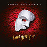 Download or print 'Til I Hear You Sing (from Love Never Dies) Sheet Music Notes by Andrew Lloyd Webber for Tenor Sax Solo