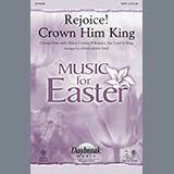 Download or print Rejoice! Crown Him King - Full Score Sheet Music Notes by Anna Laura Page for Choir Instrumental Pak
