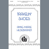 Download Anne-Marie Hildebrandt Travelin' Shoes Sheet Music arranged for SATB Choir - printable PDF music score including 7 page(s)