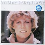 Download Anne Murray You Needed Me Sheet Music arranged for Voice - printable PDF music score including 3 page(s)