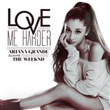 Download or print Love Me Harder Sheet Music Notes by Ariana Grande & The Weeknd for Piano, Vocal & Guitar (Right-Hand Melody)