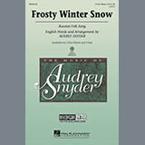 Download Audrey Snyder Frosty Winter Snow Sheet Music arranged for 3-Part Mixed Choir - printable PDF music score including 15 page(s)