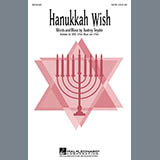 Download Audrey Snyder Hanukkah Wish Sheet Music arranged for SATB - printable PDF music score including 10 page(s)
