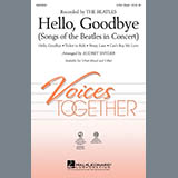 Download Audrey Snyder Hello, Goodbye (Songs Of The Beatles In Concert) Sheet Music arranged for 3-Part Mixed Choir - printable PDF music score including 19 page(s)