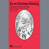 Download Audrey Snyder Joy On Christmas Morning (Carol from The Wind In The Willows) Sheet Music arranged for SATB Choir - printable PDF music score including 11 page(s)