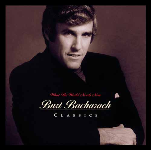 Bacharach & David What The World Needs Now Is Love profile picture
