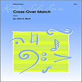 Download Beck Cross-Over March Sheet Music arranged for Percussion Solo - printable PDF music score including 2 page(s)
