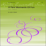 Download Beck Few Moments Of Fun, A Sheet Music arranged for Percussion Ensemble - printable PDF music score including 8 page(s)