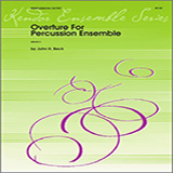 Download or print Overture For Percussion Ensemble - Percussion 4 Sheet Music Notes by Beck for Percussion Ensemble