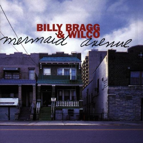 Billy Bragg Way Over Yonder In The Minor Key pictures