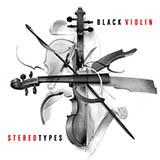 Download Black Violin Stereotypes Sheet Music arranged for Instrumental Duet and Piano - printable PDF music score including 10 page(s)