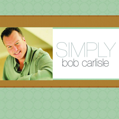 Bob Carlisle Butterfly Kisses pictures