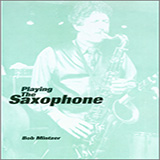 Download Bob Mintzer Playing The Saxophone Sheet Music arranged for Instrumental Method - printable PDF music score including 80 page(s)