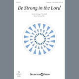 Download or print Be Strong In The Lord Sheet Music Notes by Brad Nix for Unison Voice