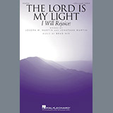 Download Brad Nix The Lord Is My Light (I Will Rejoice!) Sheet Music arranged for SATB - printable PDF music score including 7 page(s)