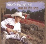 Download or print Mud On The Tires Sheet Music Notes by Brad Paisley for Guitar Tab Play-Along