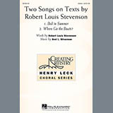 Download or print Two Songs On Texts By Robert Louis Stevenson Sheet Music Notes by Bret L. Silverman for Unison Voice