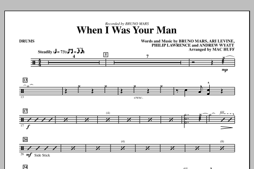 Bruno Mars When I Was Your Man (arr. Mac Huff) - Drums sheet music notes and chords