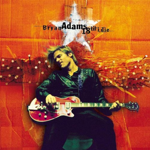 Bryan Adams Have You Ever Really Loved A Woman? pictures