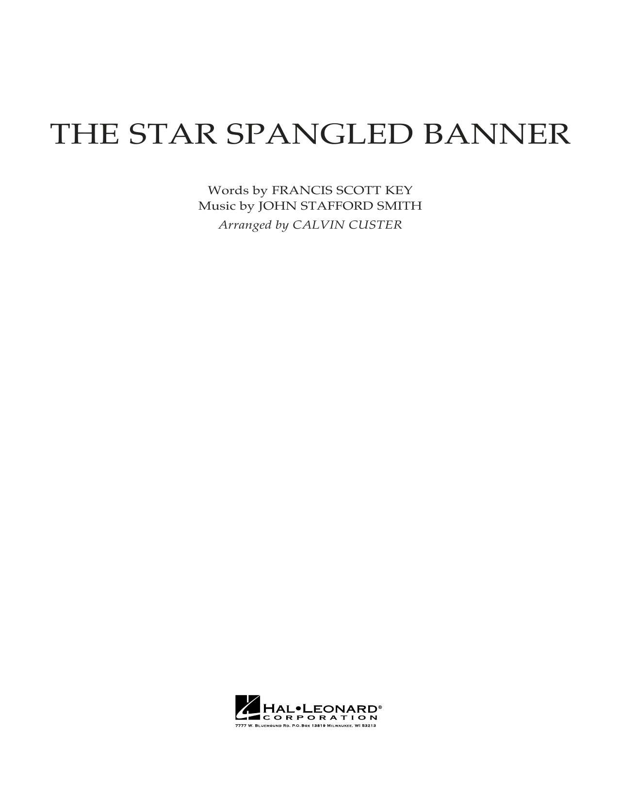 Calvin Custer The Star Spangled Banner - Conductor Score (Full Score) sheet music preview music notes and score for Full Orchestra including 7 page(s)
