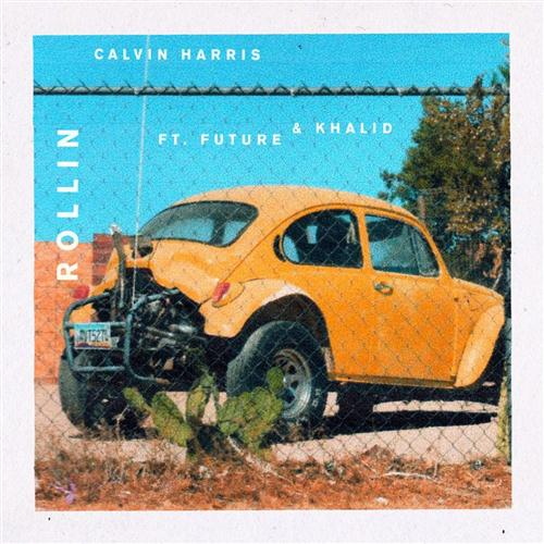 Calvin Harris feat. Future and Khalid Rollin pictures
