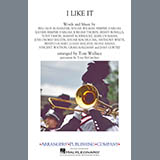 Download or print I Like It (arr. Tom Wallace) - Full Score Sheet Music Notes by Cardi B, Bad Bunny & J Balvin for Marching Band