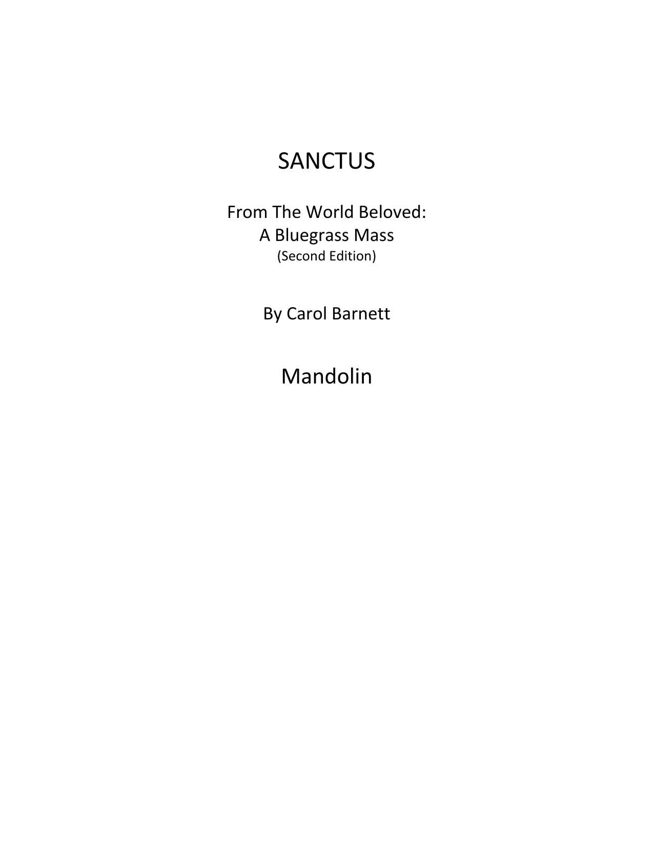 Carol Barnett Sanctus (from The World Beloved: A Bluegrass Mass) - Mandolin sheet music preview music notes and score for Choir Instrumental Pak including 8 page(s)