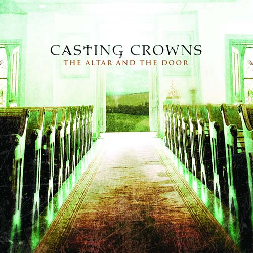 Casting Crowns All Because Of Jesus pictures