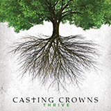 Download Casting Crowns All You've Ever Wanted Sheet Music arranged for Piano, Vocal & Guitar (Right-Hand Melody) - printable PDF music score including 8 page(s)