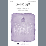 Download or print Seeking Light Sheet Music Notes by Charles Anthony Silvestri and Brandon Williams for SATB Choir