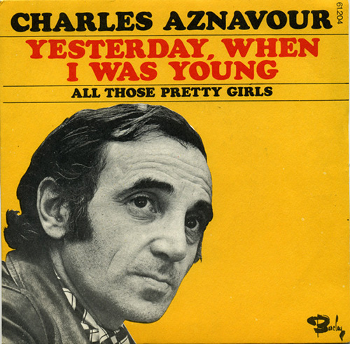 Charles Aznavour Yesterday When I Was Young pictures