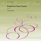 Download or print Duet For Tom Toms - Full Score Sheet Music Notes by Charles Steele for Percussion Ensemble