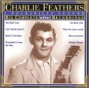 Charlie Feathers Can't Hardly Stand It profile picture