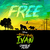 Download Charlie Puth Free (from Disney's The One And Only Ivan) Sheet Music arranged for Piano, Vocal & Guitar (Right-Hand Melody) - printable PDF music score including 7 page(s)